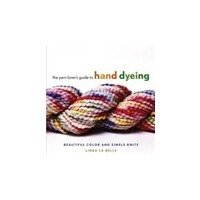 Yarn Lover's Guide To  Hand Dyeing – Labelle
